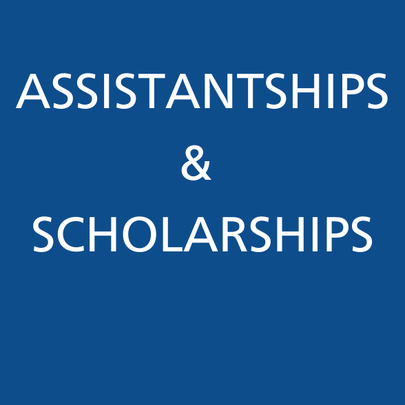 Assistantships and Scholarships