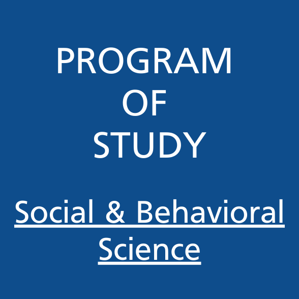 Program of Study Social and Behavioral Science