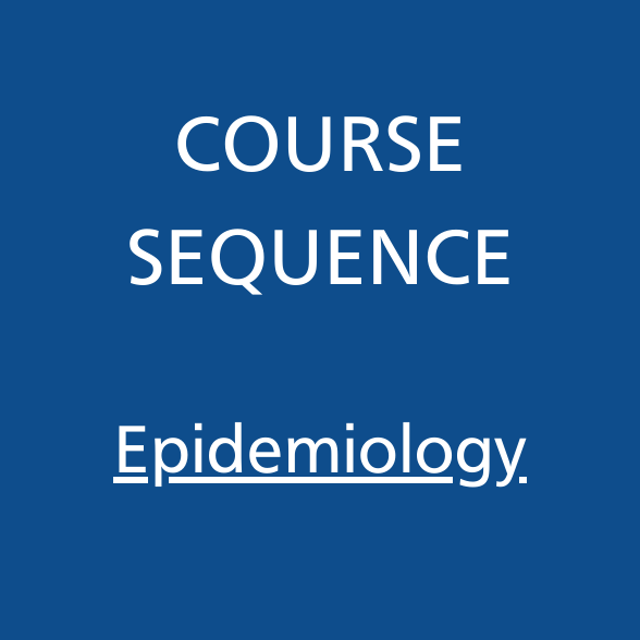 Course Sequence Epidemiology