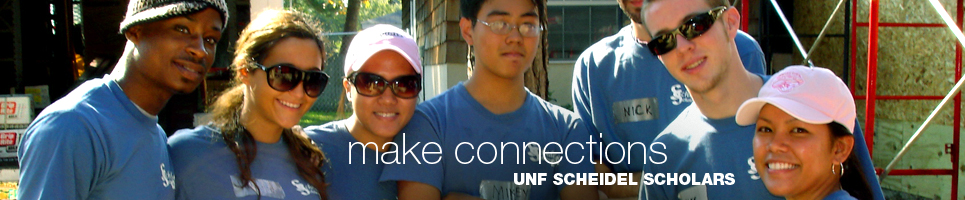 Make Connections: UNF Scheidel Scholars