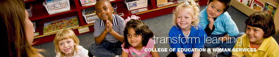 Transform Learning: College of Education and Human Services