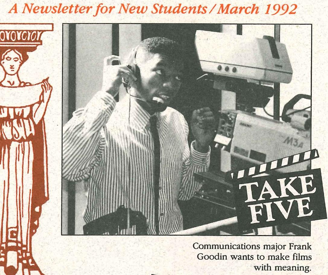 a newsletter march 1992 - communications major Frank Goodin wants to make films with meaning
