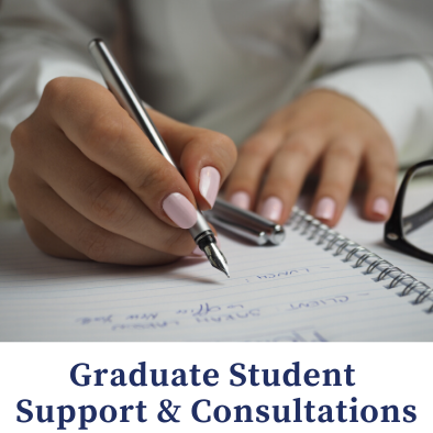 Graduate Student Support and Consultations - writing in a notebook