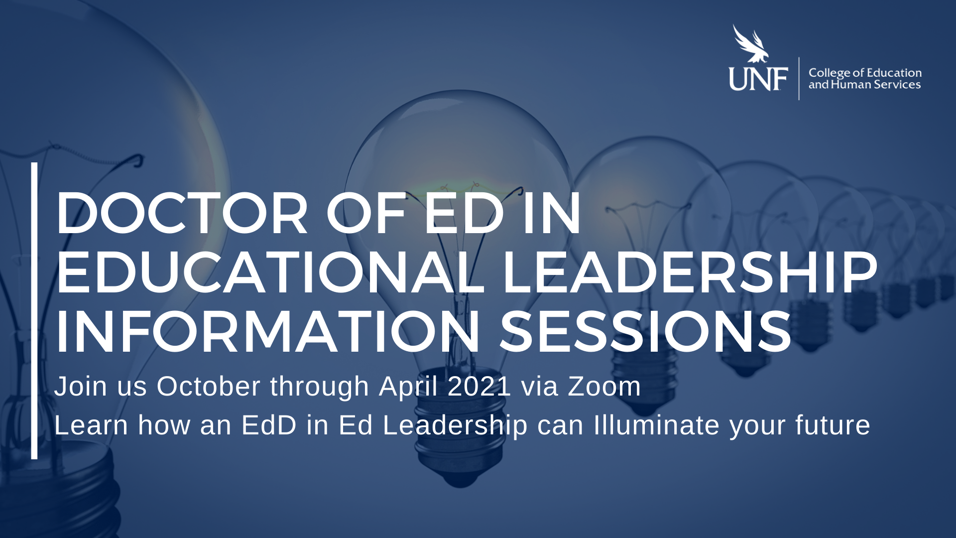 EdD info Sessions, Join us Oct 2020 through April 2021 via Zoom