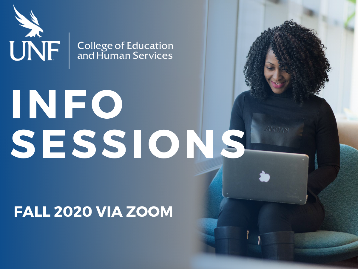 ID: Woman sitting with laptop Image Text: UNF COEHS Info Sessions, Fall 2020 via zoom