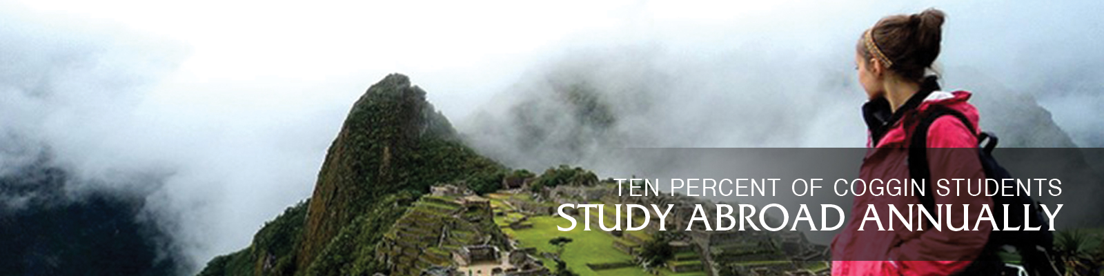 ten percent of coggin students study abroad annually - girl looking at a mountain