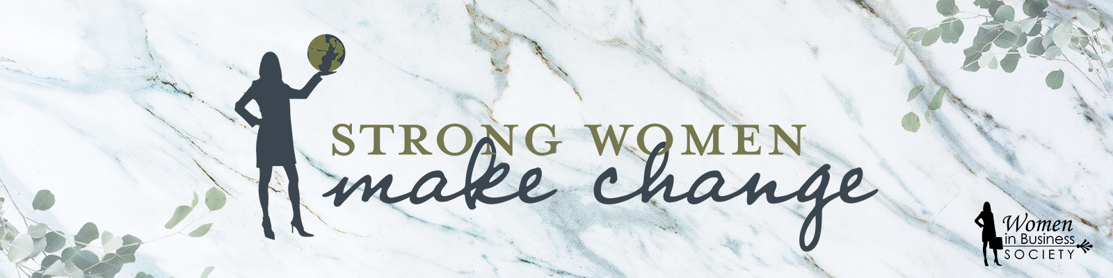 Strong women make change banner with animated shadow of a woman holding the world