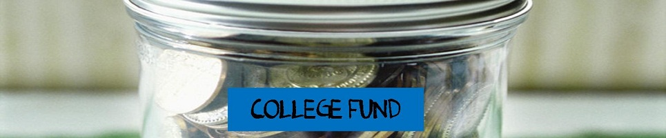 Jar full of money and the words college fund