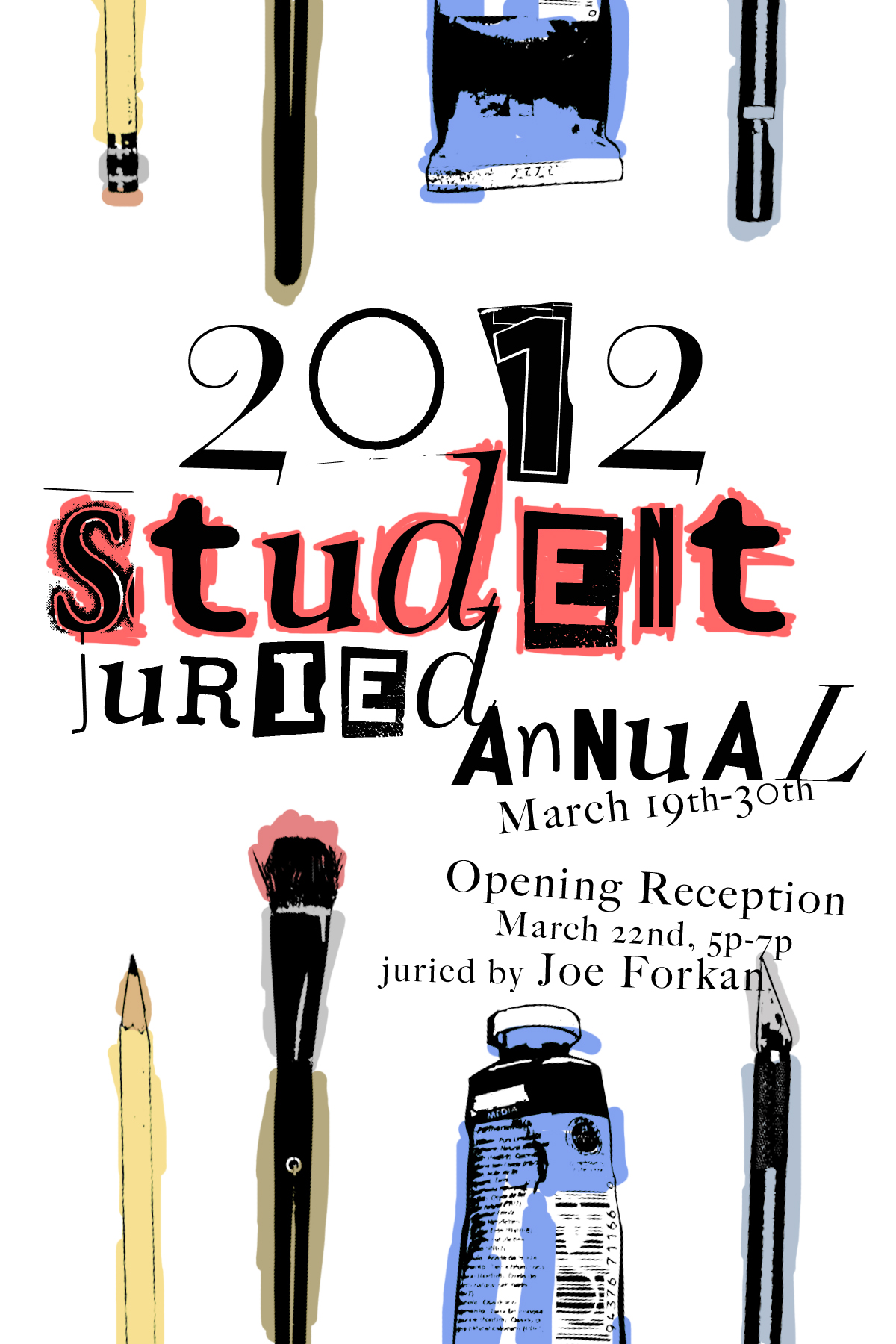 2012 Student Juried Annual poster