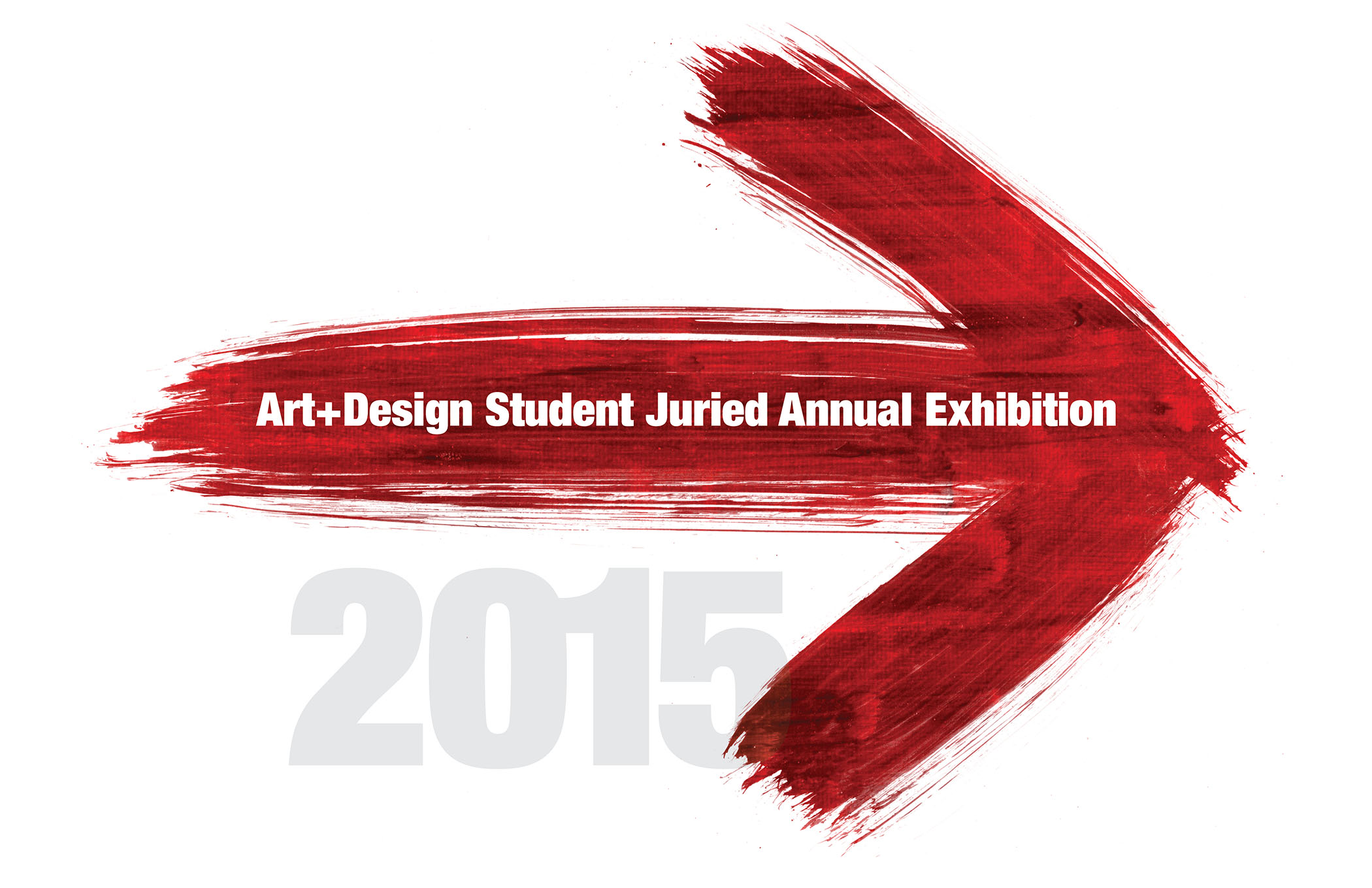 Juried Student Exhibition 2015