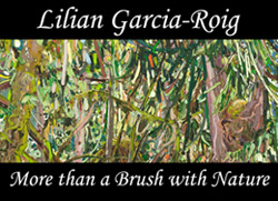 Lilian Garcia-Roig artwork with text more than a brush with nature