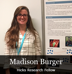 Madison Burger - Hicks Research Fellow