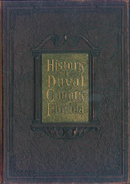 From Rare Materials: History of Duval County, Florida, by Pleasant Daniel Gold