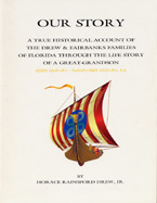 From Rare Materials: Our Story, by Horace Rainsford Drew, Jr.