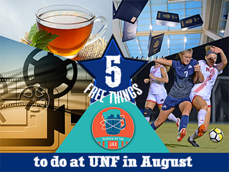 Movie reel, tea, passports and soccer players and text Five free things to do at UNF in August