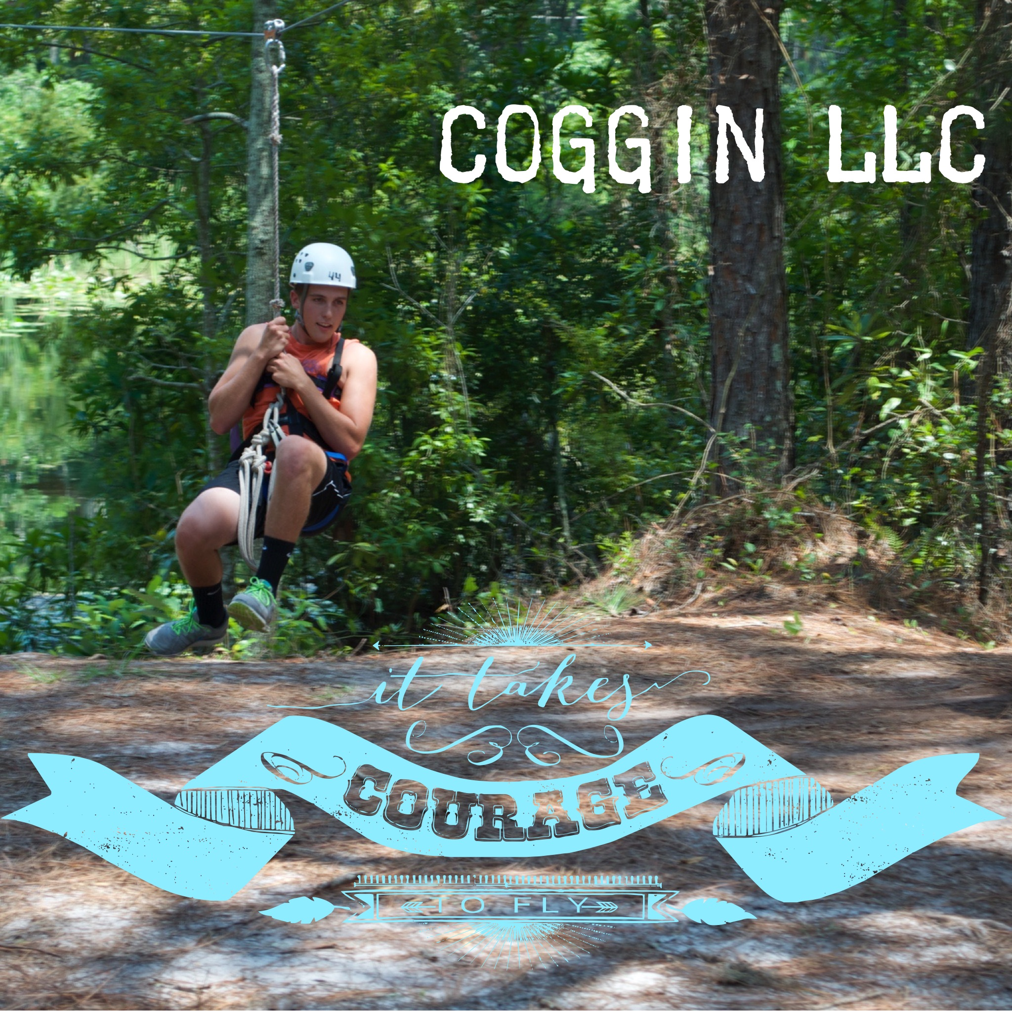 Coggin Courage to Fly photo of a  coggin and it takes courage to fly in a blue ribbon graphic on the bottom llc resident swinging from a rope with protective hear on in an open wodsy area with the word's coggin onto